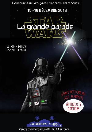 STAR WARS LA GRANDE PARADE